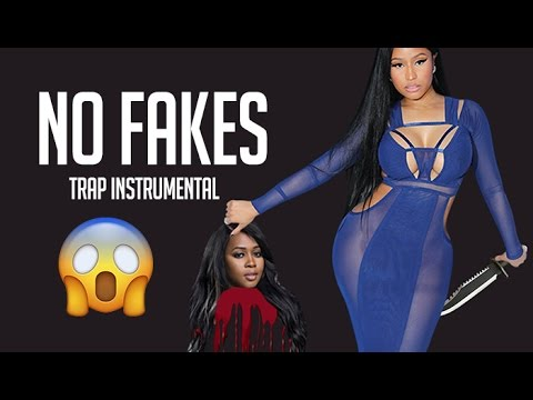 No Fakes (Free Nicki Minaj No Frauds Type Instrumental)