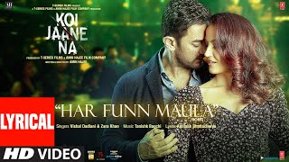 Har Funn Maula (Lyrical Song) Koi Jaane Na  Aamir Khan   Elli A  Vishal D Zara K Tanishk B Amitabh B