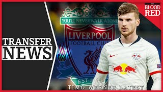 TIMO WERNER UPDATE | Liverpool Transfer News