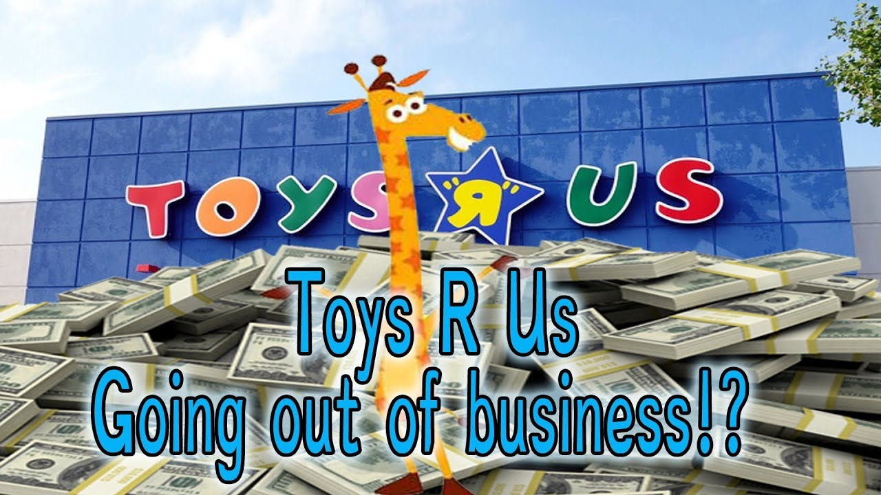 Toys R Us Going Out Of Business Youtube