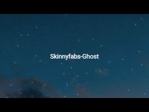 skinnyfabs-ghost-(lyric)