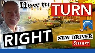 How to Turn Right At An Intersection | Pass A Road Test Smart