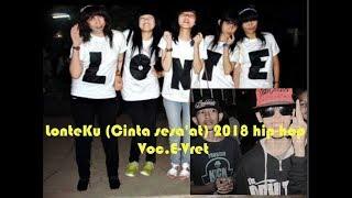Video LonteKu(Cinta sesaat) hip hop terbaru 2018 voc.E-Vret.clip buat terangsang download MP3, 3GP, MP4, WEBM, AVI, FLV Agustus 2018