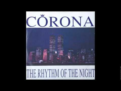 Corona - The Rhythm Of The Night (Rapino Brothers Let's Get Fizzical Piano Mix) (1993)