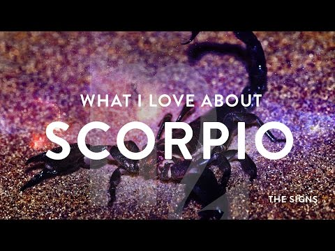 SCORPIO!! What I love about Scorpio! - TELL ME ABOUT THE SIGNS - YouTube