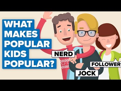 What Makes Popular Kids Popular?
