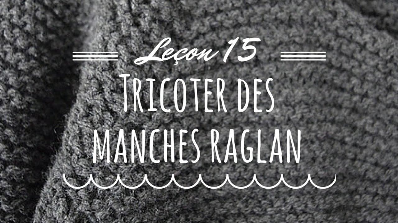 comment tricoter un raglan