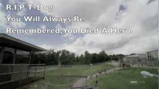 R.I.P T-Dog (The Walking Dead - T-Dog Tribute)