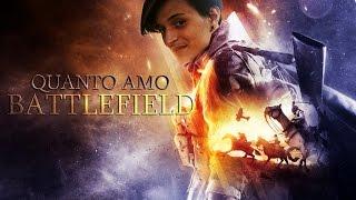 ZANO: QUANTO AMO BATTLEFIELD!!