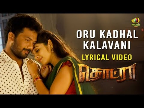 Oru Kadhal Kalavani Lyrical Video Song  ...