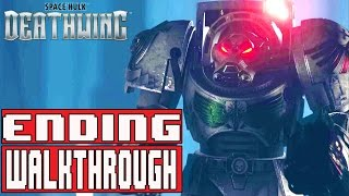 Space Hulk Deathwing Gameplay Walkthrough Part 9 (1080p) - No Commentary