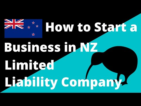 Limited Liability Company In NZ Explained.  How To Start A Business In New Zealand.