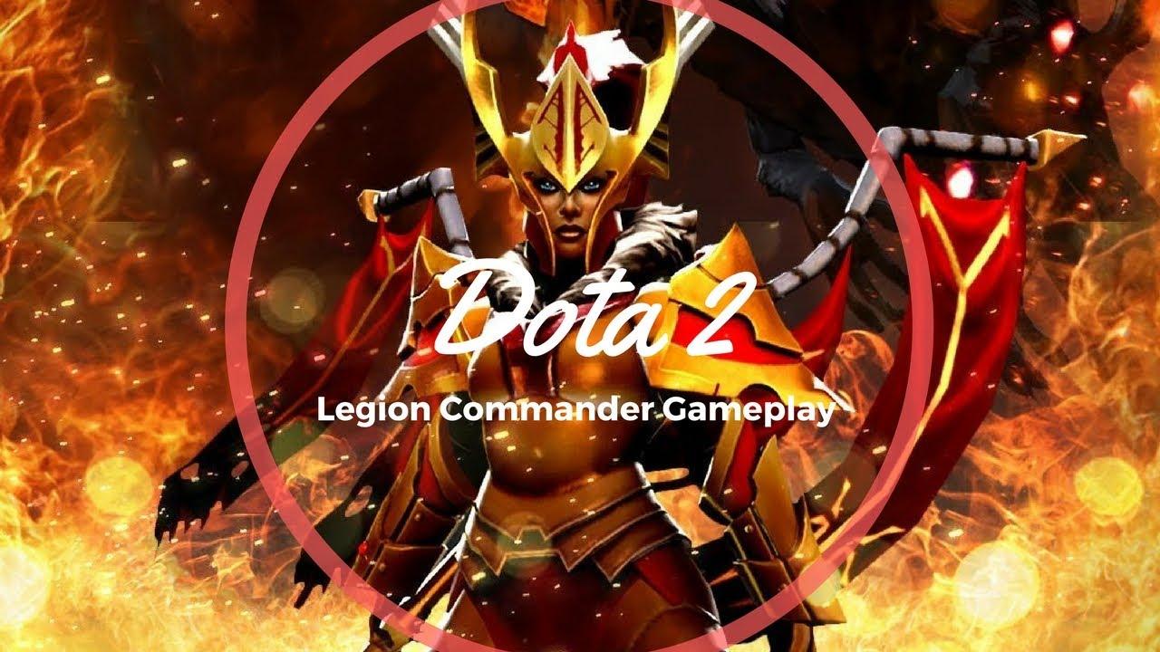 DOTA 2 GAMEPLAY - LEGION COMMANDER - YouTube  Legion Commander Dota 1