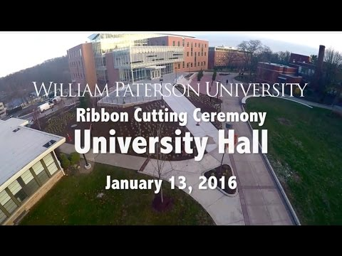 William Paterson University's Grand Opening of University Hall on 1.13.16 streaming vf
