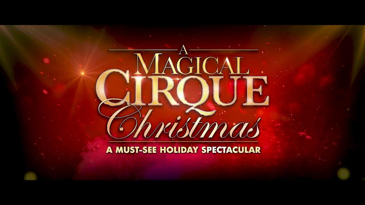 A Magical Cirque Christmas.A Magical Cirque Christmas