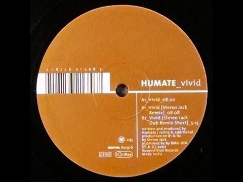 {Vinyl} Humate - Vivid (Stereo Jack Remix)