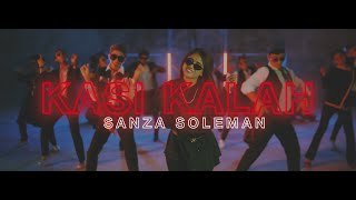 Download SANZA SOLEMAN - KASI KALAH (OFFICIAL MUSIC VIDEO)