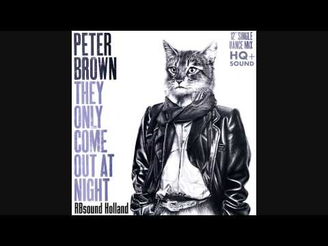 Peter Brown - They Only Come Out At Night (12inch) HQ+Sound