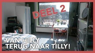 Van HILLY terug naar TILLY! | Deel 2