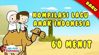 Lagu Anak Indonesia 60 Menit Baru - Lagu Anak Terpopuler 2017 - Lagu Anak Indonesia - Stafaband