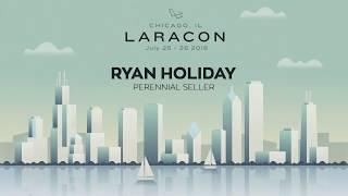 20180726 Laracon 2018 Ryan Holiday