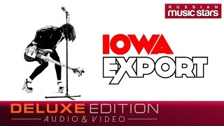 IOWA - Export (Deluxe Edition) Full Album
