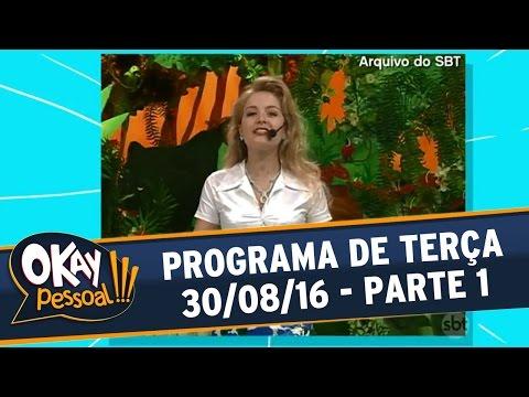 Okay Pessoal!!! (30/08/16) - Terça - Parte 1
