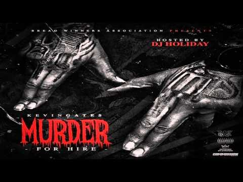 Kevin Gates  - Mexico (Murder For Hire Mixtape) [Official Song]
