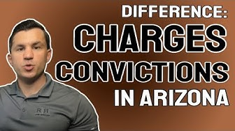 Difference Between Charges and Convictions in Arizona