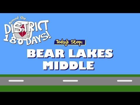 Around The District In 180 Days: Bear Lakes Middle (9/26/19)