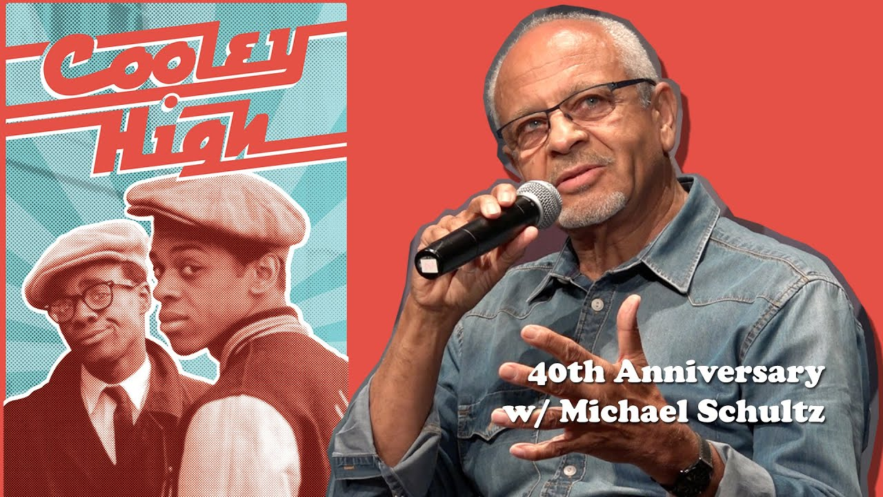Cooley High 40th Anniversary w/ Director Michael Schultz
