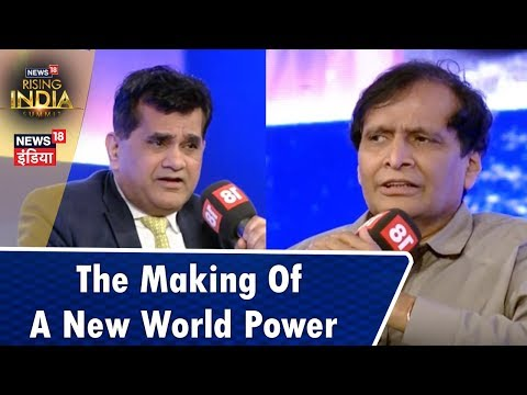 Excl Chat with Suresh Prabhu, Amitabh Kant: The Making of A New World Power | #News18RisingIndia