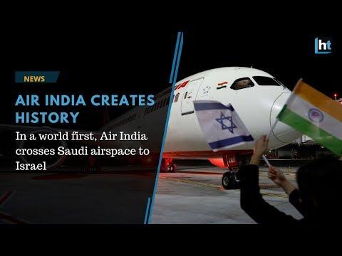 Air India Creates History, Flies To Israel Via Saudi Airspace