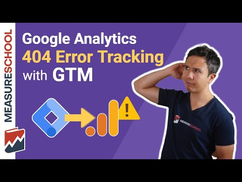 404 Error Tracking With Google Tag Manager And Google Analytics