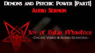 Joy of Satan: Demons & Psychic Power, Part 1 - High Priestess Maxine Dietrich Sermon