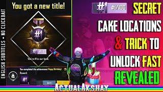 Trick to unlock #1/100 Title Fast! | Happy Birthday Achievement | Cake Locations