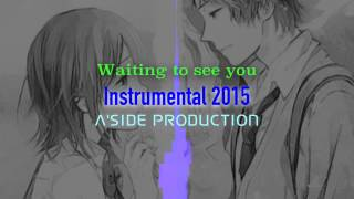 Hip Hop New Intrumental -Waiting to see you R&B 2015