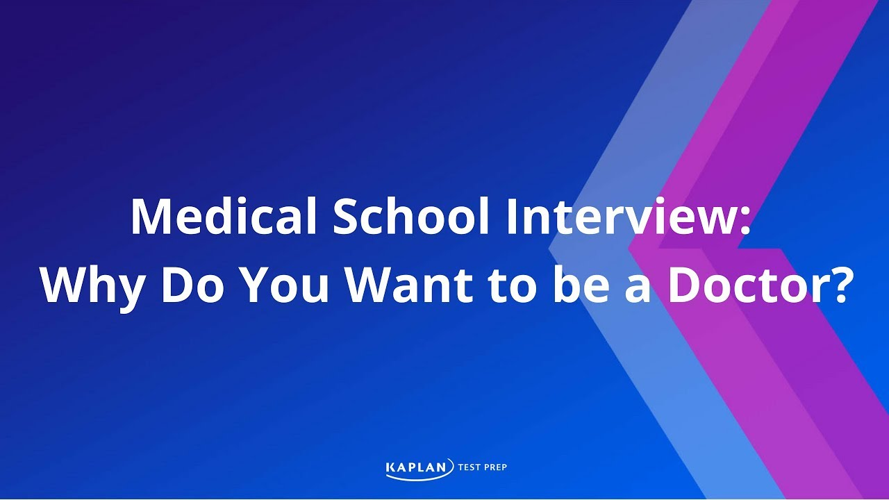 why do you want to go to medical school why do you want to go to medical school