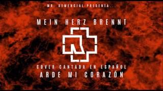 Repeat youtube video Rammstein Mein Herz Brennt cantada en español
