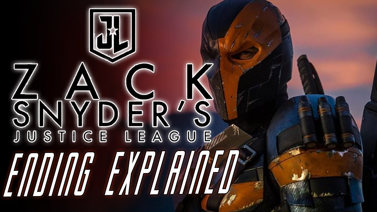 Zack Snyder S Justice League Ending Explained Spoilers Youtube