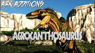 ARK Additions | ACROCANTHOSAURUS | An ARK Mod Trailer