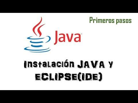 Como instalar JAVA y ECLIPSE (IDE)/ software necesario para empezar a programar