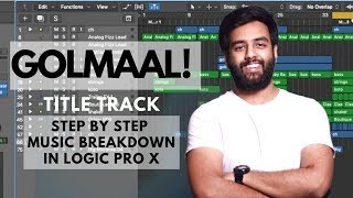 Golmaal Title Song | Music Breakdown | Yashraj Mukhate | Neelima Kulkarni | Logic Pro X Tutorial