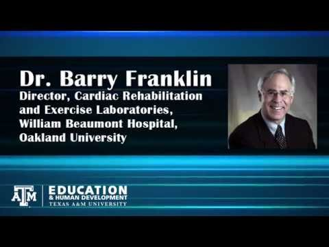 "Dr. Barry Franklin - ""Exercise is Medicine: The Underfilled Prescription"""