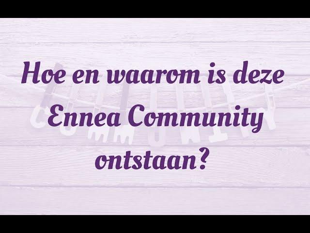 ennea community ontstaan
