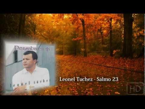 Leonel Tuchez - Salmo 23   Audio HQ
