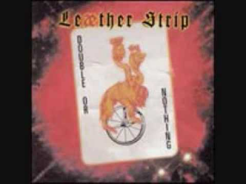 "Leatherstrip ""Adrenaline Rush"""