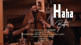Balti - Haha (Official Music Video)