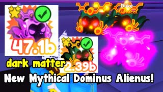 Made New Dark Matter Dominus Alienus Mythical!  Pet Simulator X Roblox