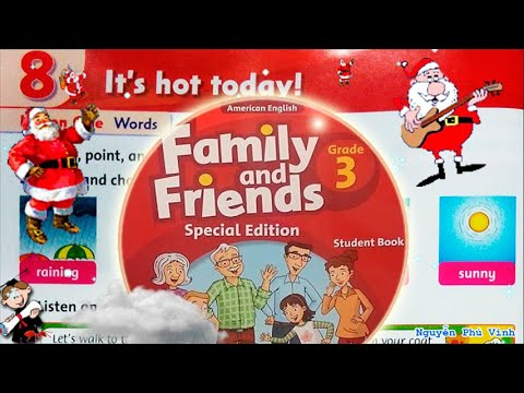 Trọn bộ Family and Friends 3 ☀🍉 Unit 8 : It's hot today? | Tiếng anh lớp 3